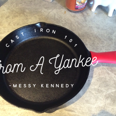 Cast Iron 101 from a Yankee