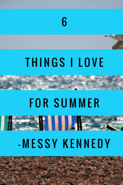 6 Things I Love for Summer