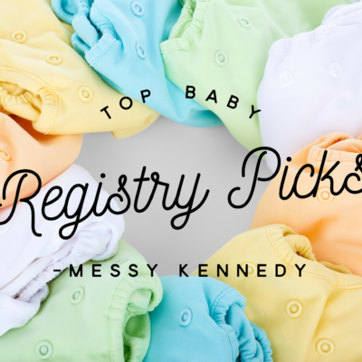 My Top Baby Registry Picks